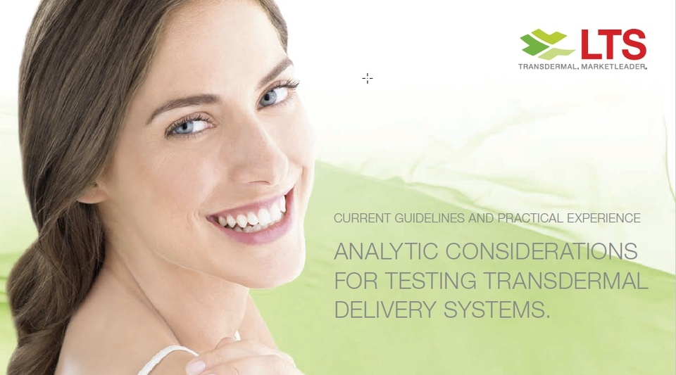 LTS Webcast - Analytic considerations for testing transdermal delivery systems.